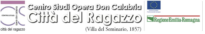 """Centro Studi Opera Don Calabria """"Città del Ragazzo"""" Ferrara"""